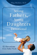 Strong Fathers Strong Daughters Devotional