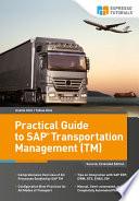 Practical Guide to SAP Transportation Management  TM