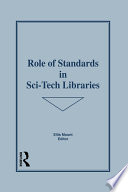 Role of Standards in Sci Tech Libraries