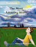 The Most Amazing Story   Workbook