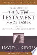 The New Testament Made Easier - Part 1