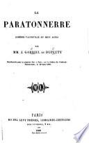 La Bibliothèque dramatique. Choix des pièces nouvelles, jouées sur tous les théatres de Paris, etc