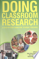Doing Classroom Research  A Step By Step Guide For Student Teachers