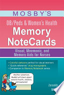 Mosby S Ob Peds Women S Health Memory Notecards