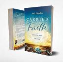 Carried by Faith