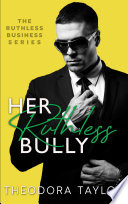 Her Ruthless Bully