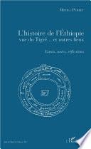 L'histoire de l'Ethiopie vue du Tigré... et autres lieux