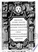 Marchionis Antonii Ghislerii Ephemerides motuum coelestium ab anno 1721 ad annum 1738 e tabulis de la Hire, Streetii, & Flamstedii ad meridianum Bononiae supputatae