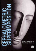 Handbook Of Cephalometric Superimposition : for demonstrating and evaluating growth and treatment outcomes...