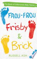 Frou Frou Frisby Brick