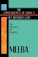 The Consequences of Living a Life Without God
