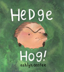 Hedgehog : animals live there. in this...