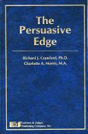 Ebook The Persuasive Edge Epub Richard J. Crawford,Charlotte A. Morris Apps Read Mobile