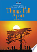 A Reader s Guide to Chinua Achebe s Things Fall Apart
