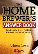 The Homebrewer S Answer Book