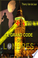 LE GRAND CODE DE LONDRES
