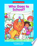 Who Goes to School