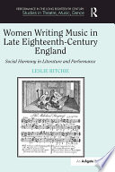 Women Writing Music in Late Eighteenth Century England