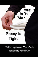 What To Do When Money Is Tight