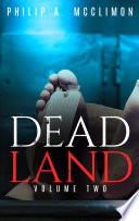 Dead Land Volume Two Book PDF