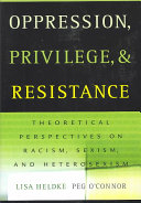 Oppression, Privilege, and Resistance