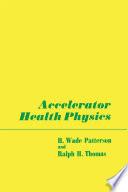Accelerator Health Physics