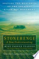 Stonehenge   A New Understanding Book PDF