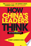 How China s Leaders Think