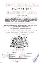 Dictionnaire universel francois et latin     avec des remarques d eridition et de critique     Nouv  ed  corr  et considerablement augm    Paris  Delaune etc  1743
