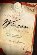 Crafting Wiccan Traditions