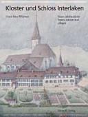 Kloster und Schloss Interlaken