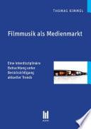Filmmusik als Medienmarkt