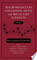 Macromolecules Containing Metal and Metal Like Elements  Metal Coordination Polymers