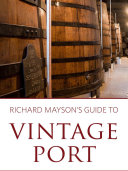 Richard Mayson s guide to vintage port