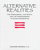 Alternative Realities : discussing the characteristics of each experience,...
