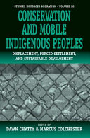 Conservation and Mobile Indigenous Peoples Book PDF