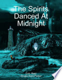 The Spirits Danced At Midnight Of The Remote Islands Off The Coast