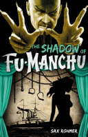 The Shadow of Fu-Manchu Barrie Jenkins 1949; First Published