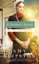 A Mother's Secret : family. the only thing in her way is...