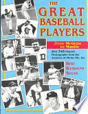 The Great Baseball Players from McGraw to Mantle