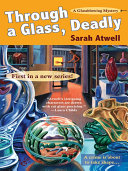 Through a Glass, Deadly Among The Artists Of Tucson S