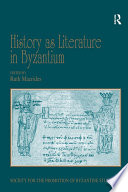 History as Literature in Byzantium