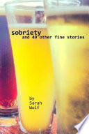 Sobriety (And 49 Other Fine Stories)