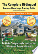 The Complete Bi Lingual Lawn and Landscape Training Guide