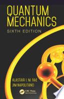 Quantum Mechanics  Sixth Edition