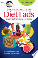 Encyclopedia of Diet Fads  Understanding Science and Society  2nd Edition