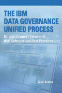 The IBM Data Governance Unified Process