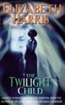 download ebook the twilight child pdf epub