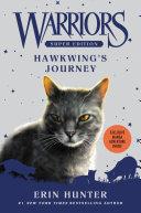 Warriors Super Edition: Hawkwing's Journey Book