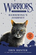 Warriors Super Edition: Hawkwing's Journey : warriors series! set just before the...